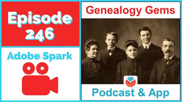 Genealogy Gems Podcast Episode 246