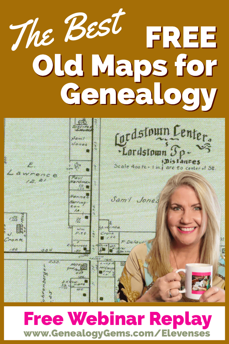 Best way to find old maps for genealogy