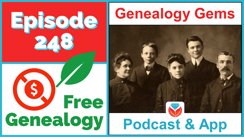 Free Genealogy - Genealogy Gems Podcast