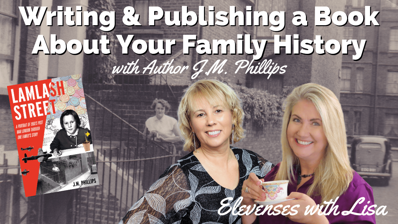 How to Write and Self Publish Your Family History Book with Author J.M. Phillips