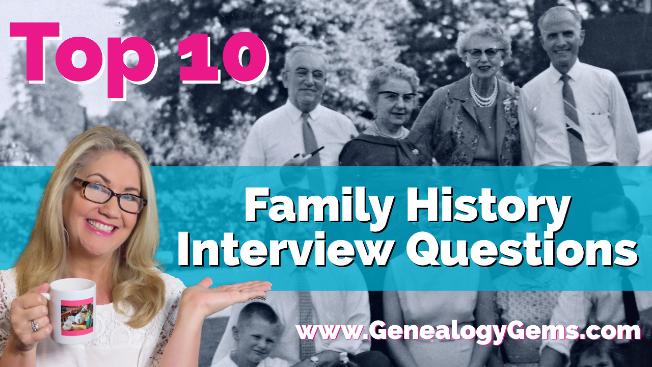 Top 10 Family History Interview Questions