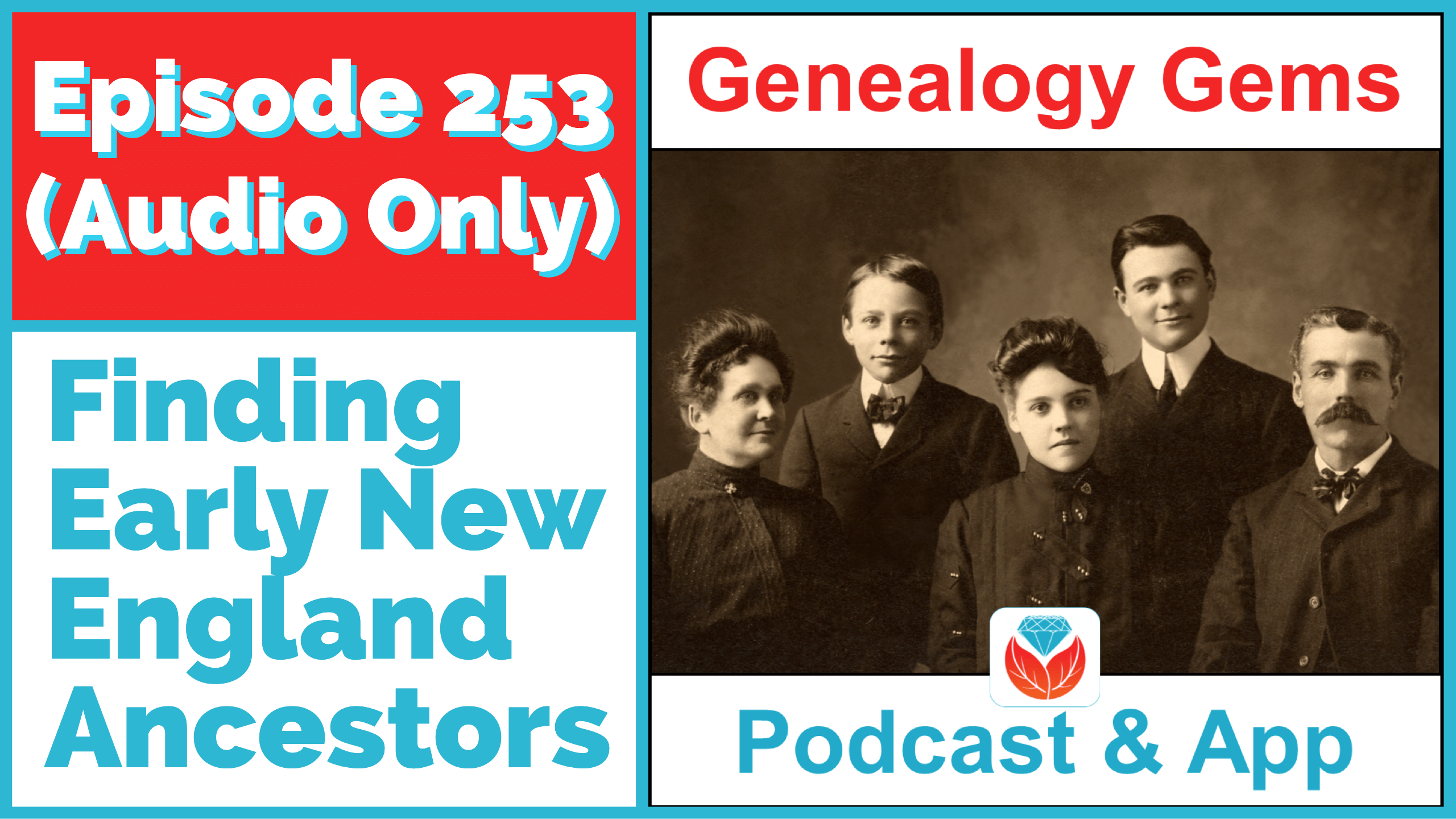 Genealogy Gems Podcast Episode 253