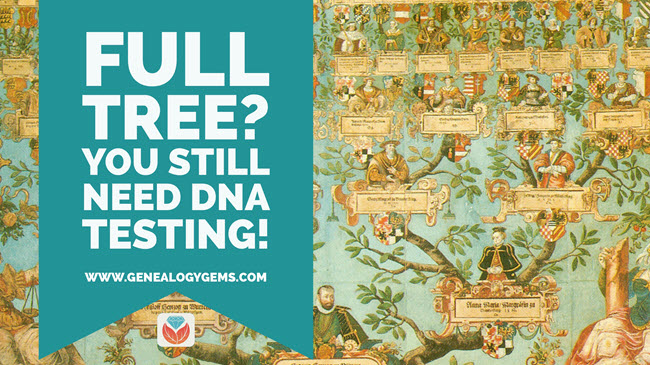"Why Do DNA Testing for Family History If You Already ""Know"" Your Tree"