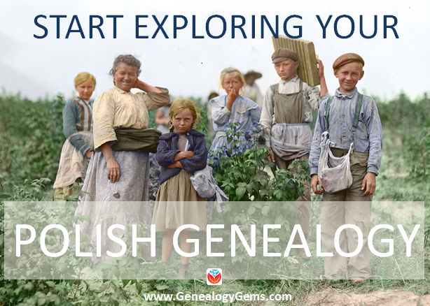 Polish Genealogy: 4 Steps to Find Your Family History