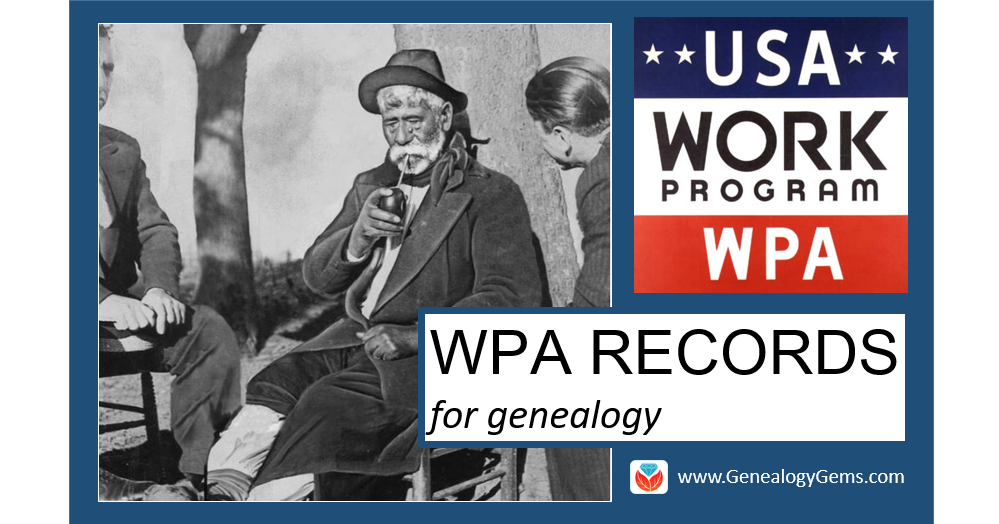 WPA Records for Genealogy: Historical Record Surveys, Local Histories and More