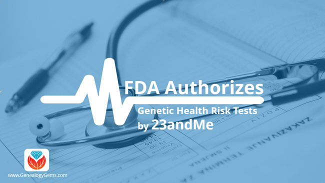 FDA Authorizes Genetic Health Risk Tests by 23andMe