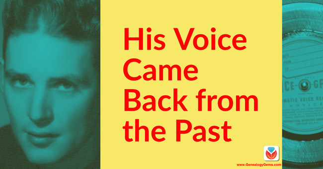Voice-O-Graph Brings this Listener's Grandfather's Voice Back from the Past